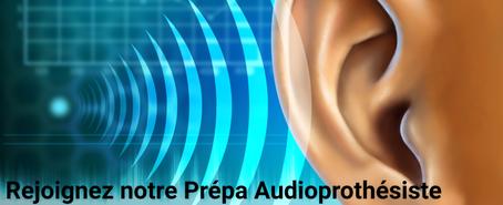 Préparation Audioprothésiste (Toulouse, Paris, Lyon, Bordeaux)