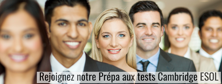 Préparation aux tests Cambridge ESOL (Toulouse, Paris, Lyon, Bordeaux)