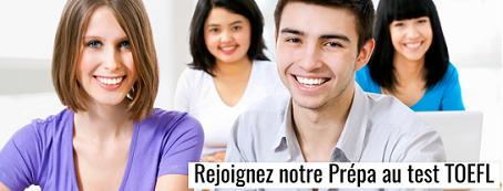 Préparation au test TOEFL (Toulouse, Paris, Lyon, Bordeaux)